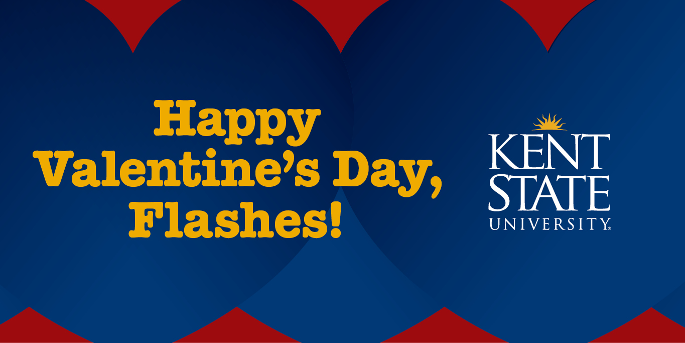 """Graphic of blue hearts and red background saying """"Happy Valentine's Day, Flashes"""" and a Kent State logo on the right."""