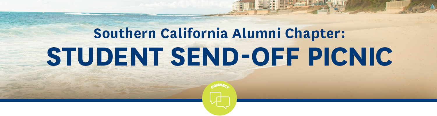 Southern California Alumni Chapter: Student Send-Off Picnic