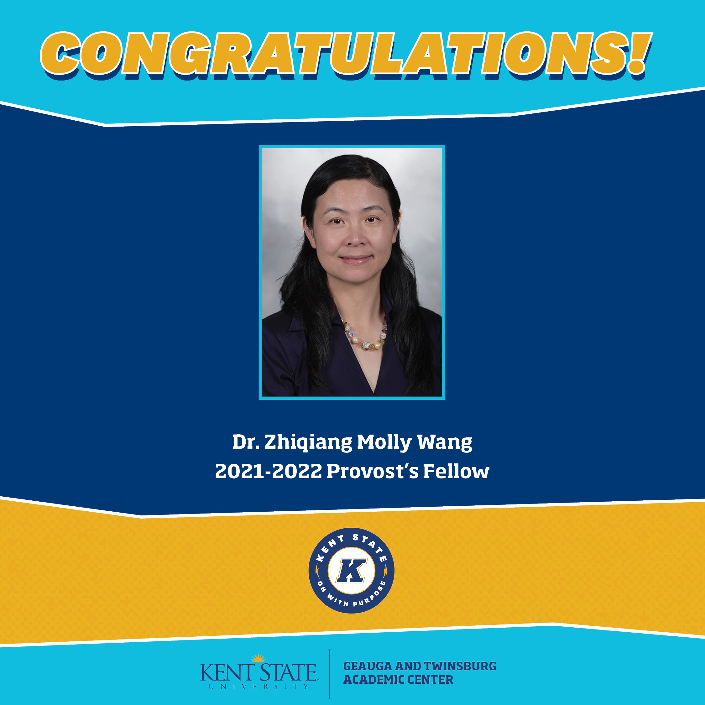 Congratulations Dr. Zhiqiang Molly Wang 2021-2022 Provost's Fellow