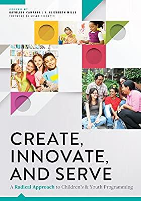 Cover of Create, Innovate, & Serve