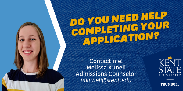 Melissa Kuneli will help you complete the aapplication