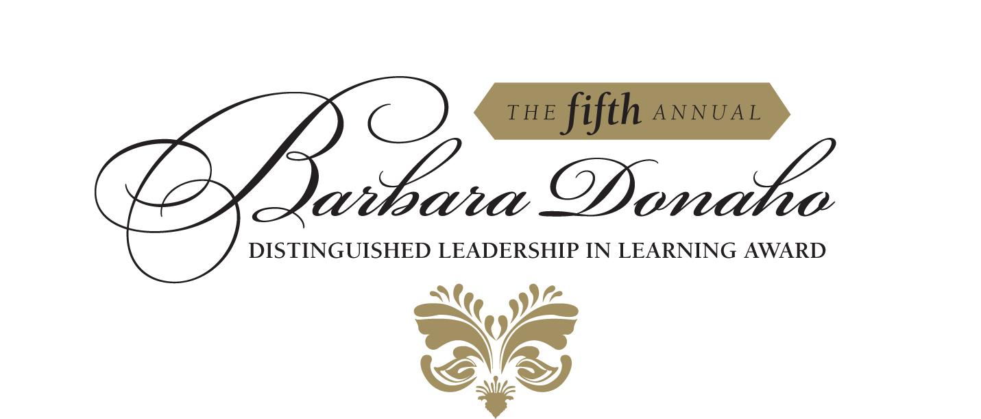 Barbara Donaho Distinguished Leadership in Learning Award