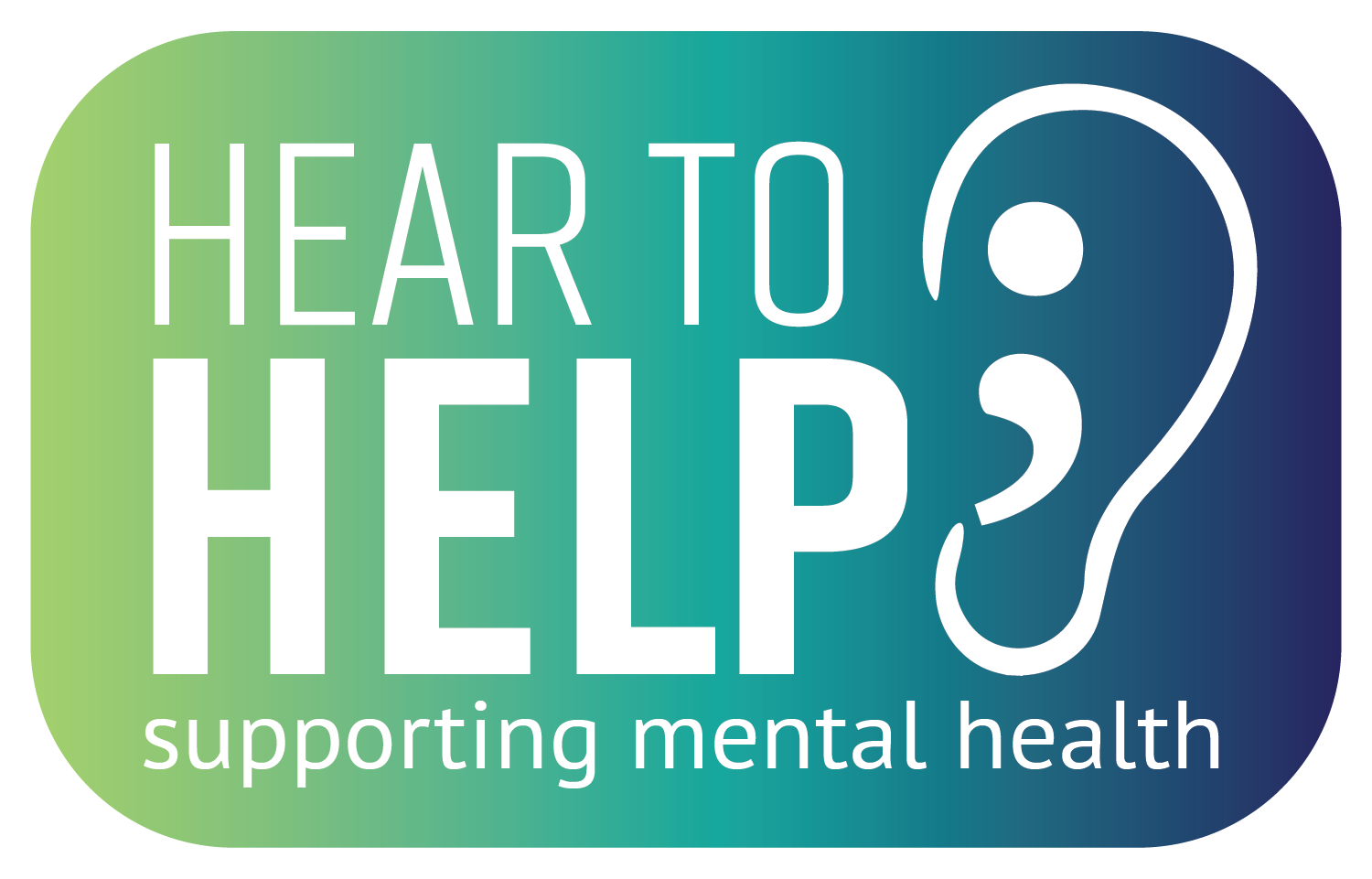 "White text that says, ""Hear to Help supporting mental health."""