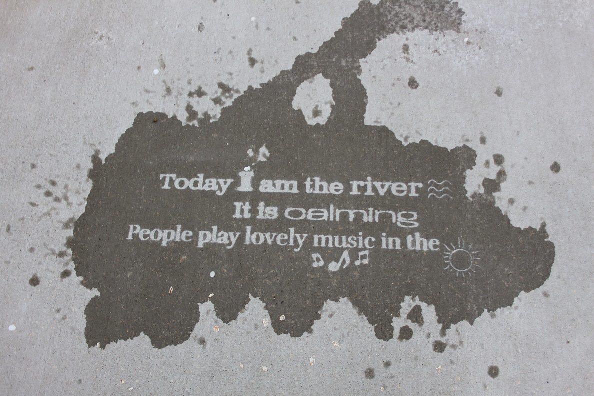 Today I am the River Design