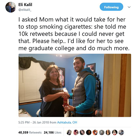 Kent State student Eli Kalil posted this on Twitter, seeking retweets to get his mom to quit smoking.