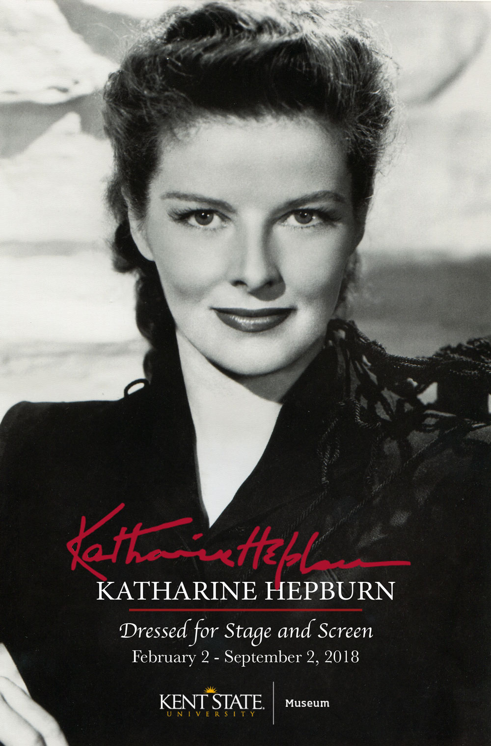 Katharine Hepburn - Dressed for Stage and Screen Exhibit will run February 2 through September 2, 2018