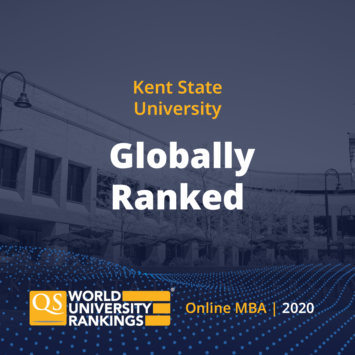 Kent State University Globally Ranked by QS World University Rankings