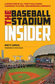 Matt Lupica, The Baseball Stadium Insider