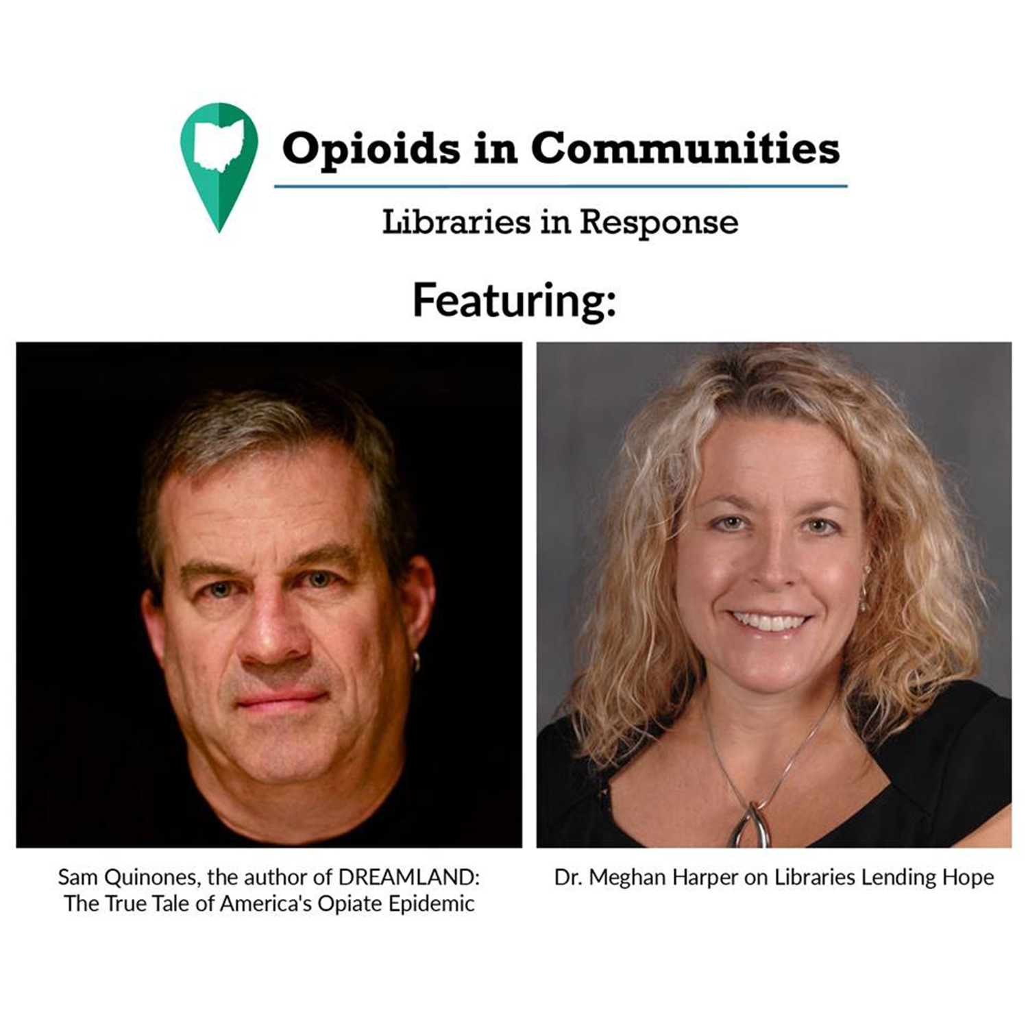 Dr. Harper and Sam Quinones Presentation Poster - Opioids in Communities