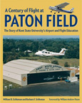 William D. Schloman, A Century of Flight at Paton Field