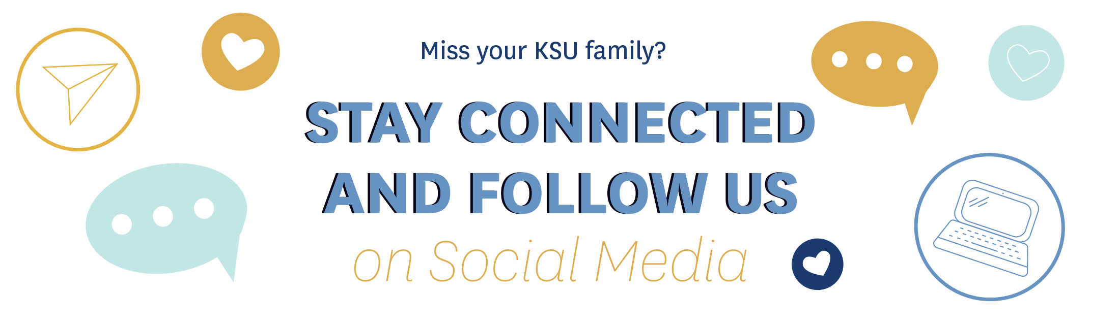 Stay Connected With Social Media