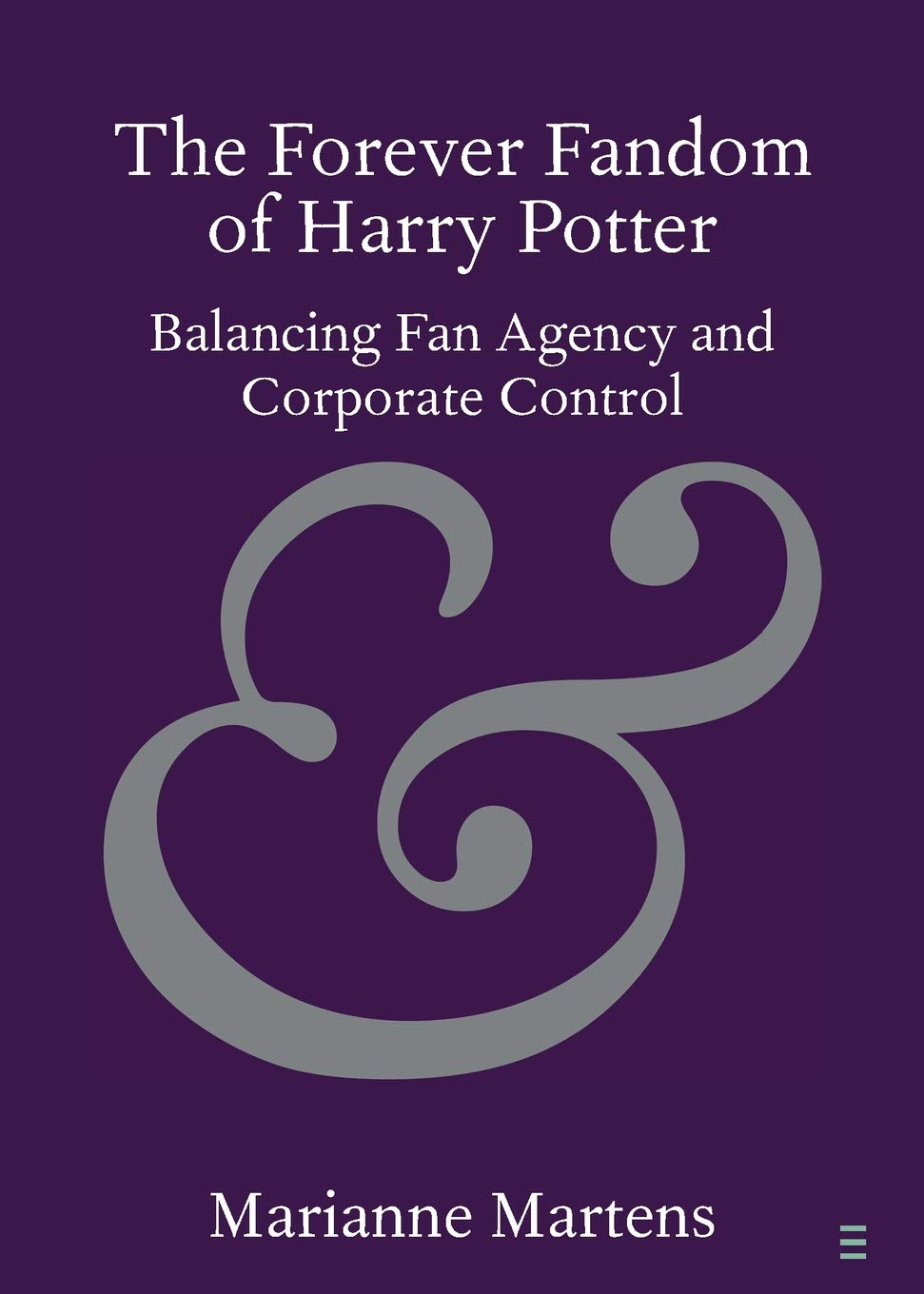 Cover of The Forever Fandom of Harry Potter