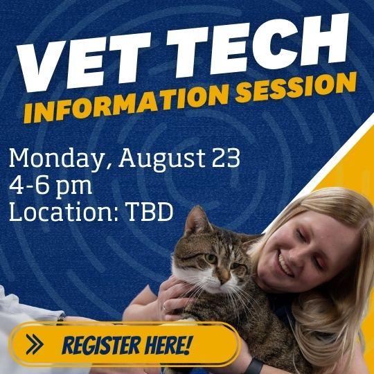 Register for the Vet Tech Information Session