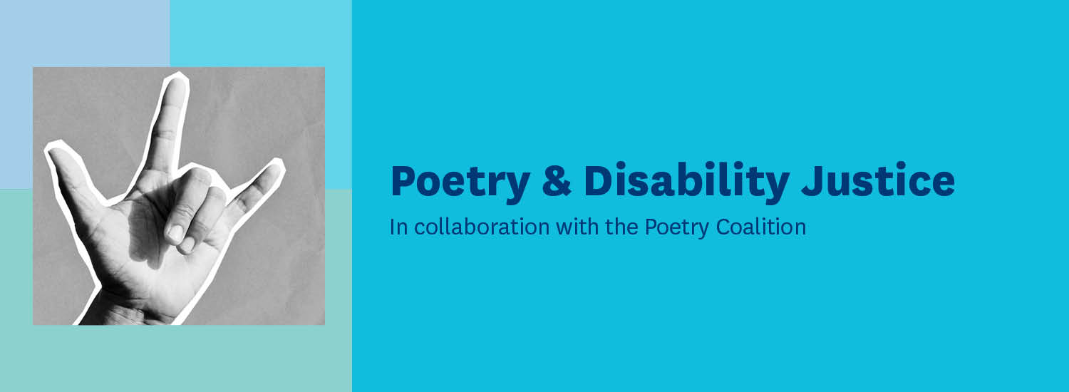 Poetry and Disability Justice banner