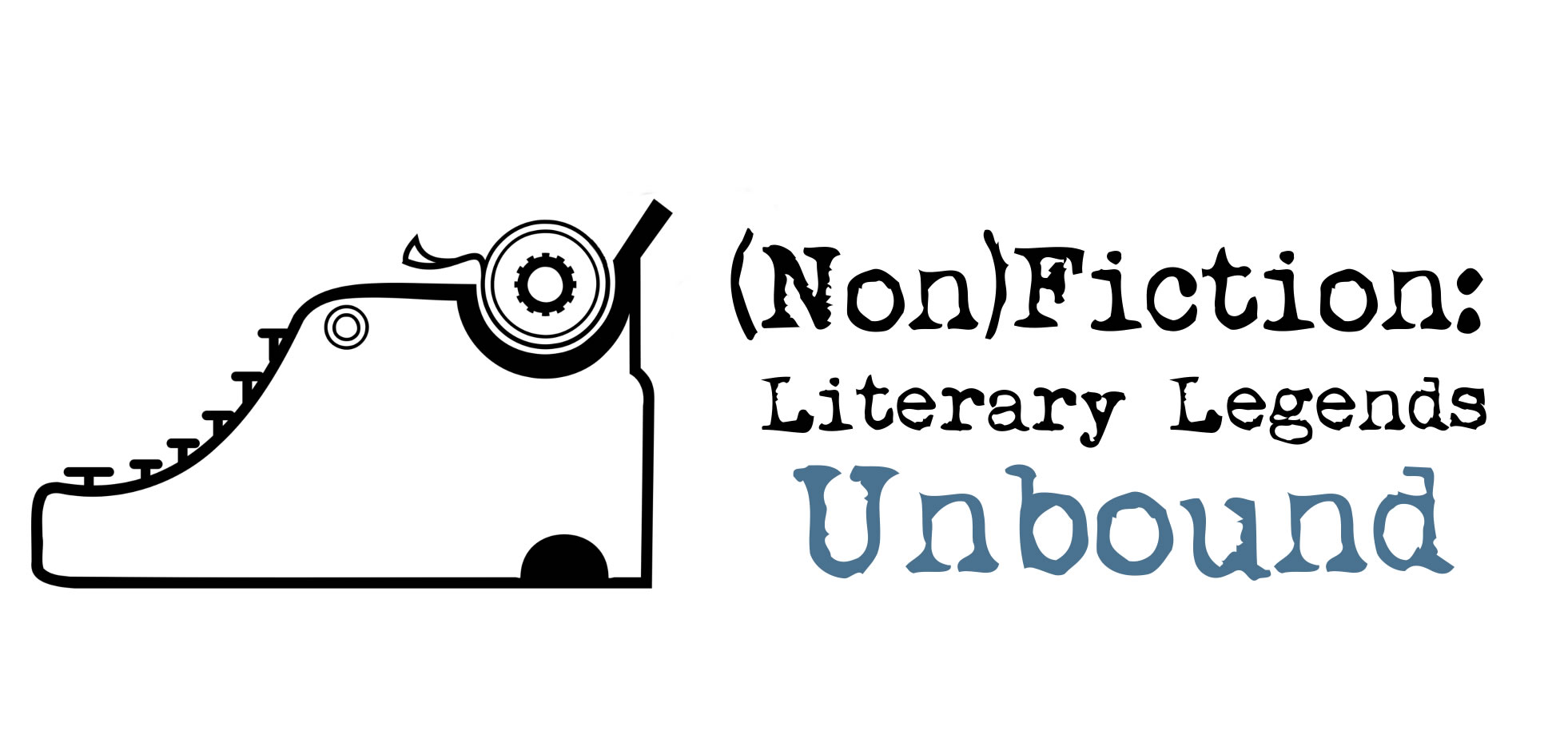(Non)Fiction: Literary Legends Unbound