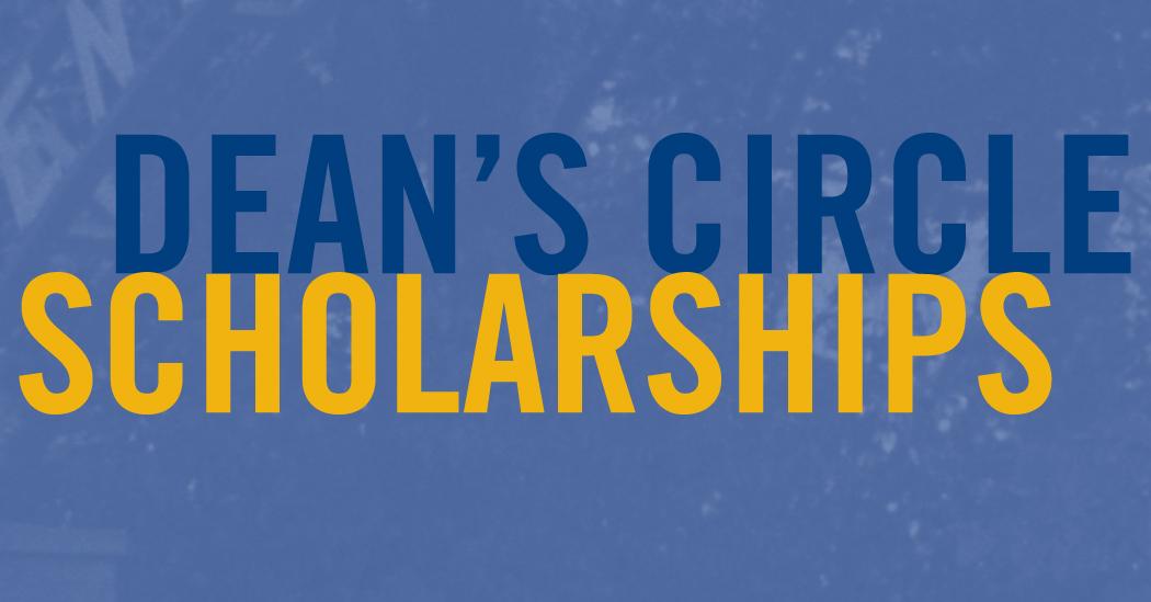 Dean's Circle Scholarships