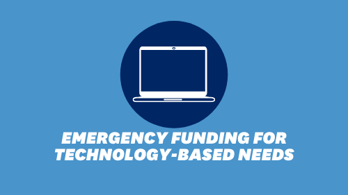 emergency funding for technology-based needs