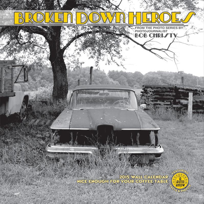 Broken Down Heroes by Bob Christy