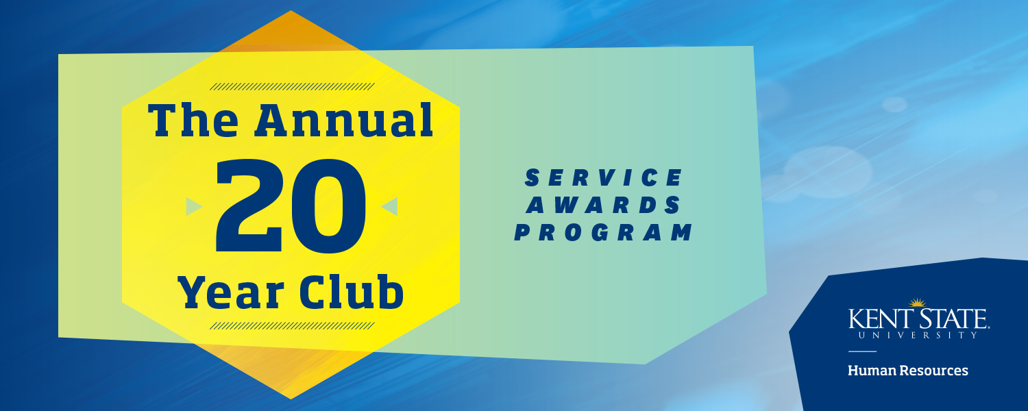 The Annual 20 Year Club Service Awards Program. Kent State University Division of Human Resources