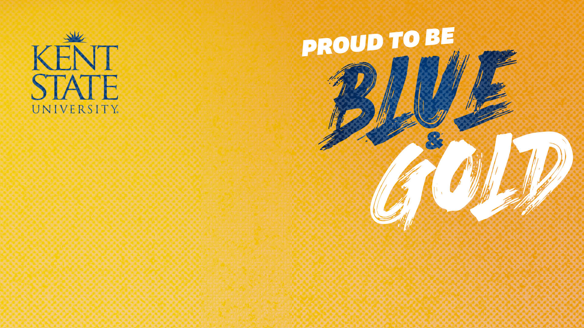 Download backgrounds for Google Meet, Zoom and Microsoft Teams with a yellow background, Kent State Logo and Blue and Gold pride.