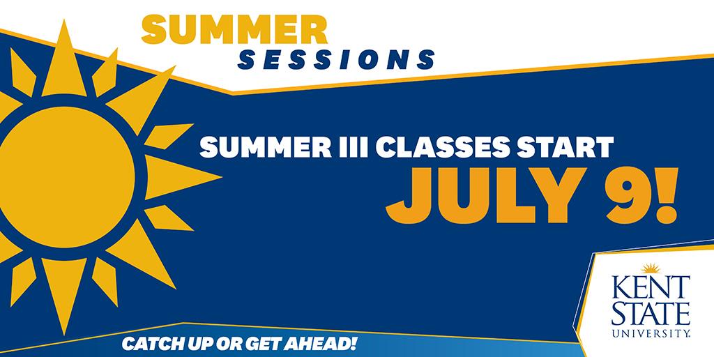 Summer III Classes Start July 9