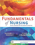 Fundamentals of Nursing: Active learning for collaborative practice by Barbara Yoost