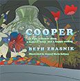 Cooper: a fish, a flower shop, a funeral home and a happy ending by Beth Snode Zbasnik