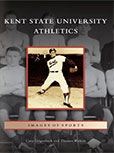 KENT STATE UNIVERSITY ATHLETICS: IMAGES OF SPORTS BY CARA GILGENBACH