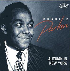 "Charlie Parker ""Autumn In New York"""