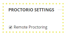 How to Create an Exam in Proctorio Remote Proctoring Box