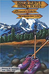 RED AND PURPLE HIKING BOOTS: AN OLDER WOMAN'S TREK TO 'IT'S NEVER TOO LATE' BY DONNA BILLINGS