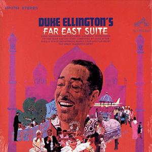 "Duke Ellington ""Far East Suite"""