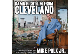 The Kent State University Bookstore will host comedian Mike Polk Jr. for a book-signing of his new book Damn Right I'm from Cleveland on Nov. 29. Polk is a Kent State alumnus.  Photo credit: © Jim Tews
