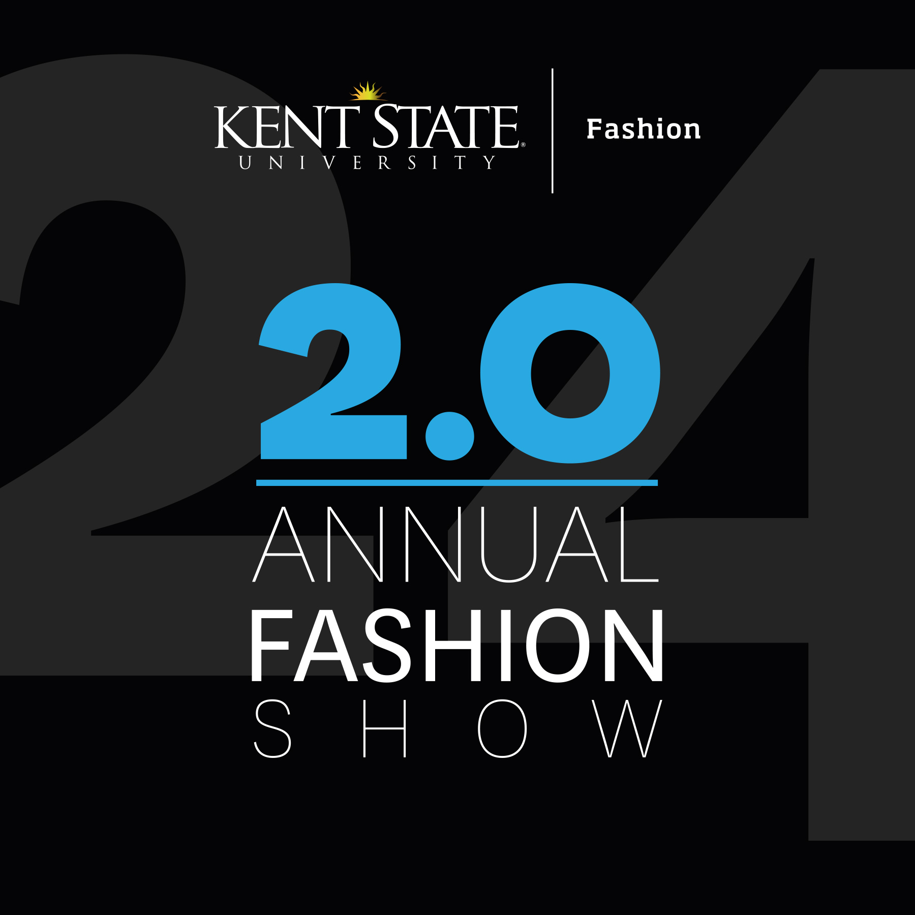 Kent State Fashion Annual Fashion Show 2.0 April 24, 2020