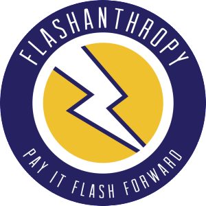 Flashanthropy: Pay it Flash Forward