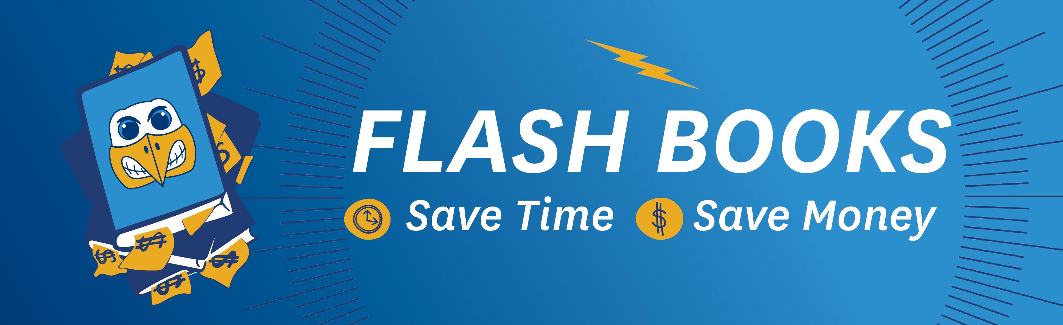 Flash Books Save Time Save Money