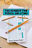 THE NUMBER TWO PENCIL SOLUTION BY HARRY FITCH