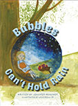 BUBBLES CAN'T HOLD RAIN BY JENNIFER MCGLINCY
