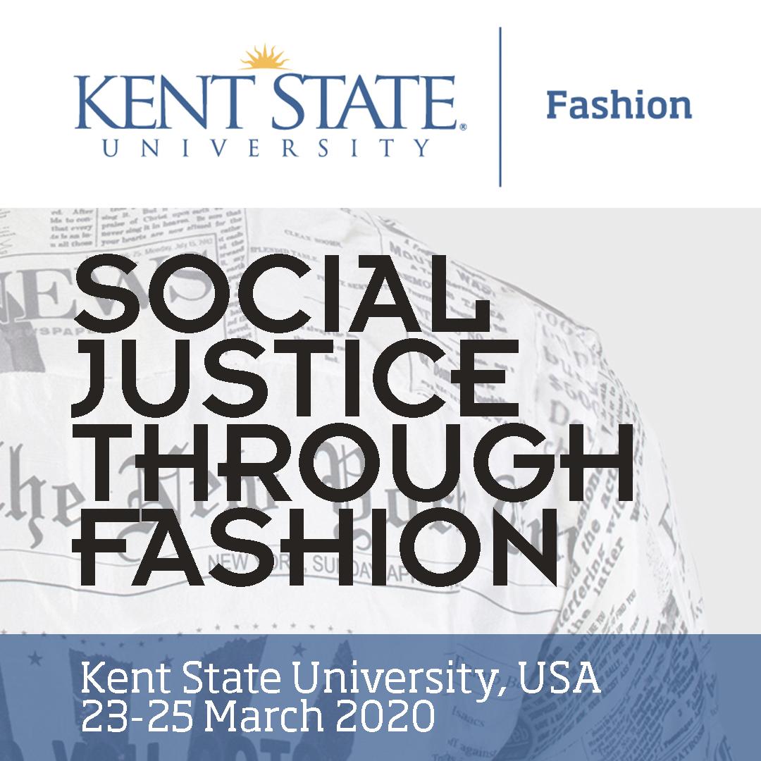 Social Justice Through Fashion - Kent State University Fashion - March 23-25, 2020