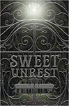 SWEET UNREST BY LISA DUNICK