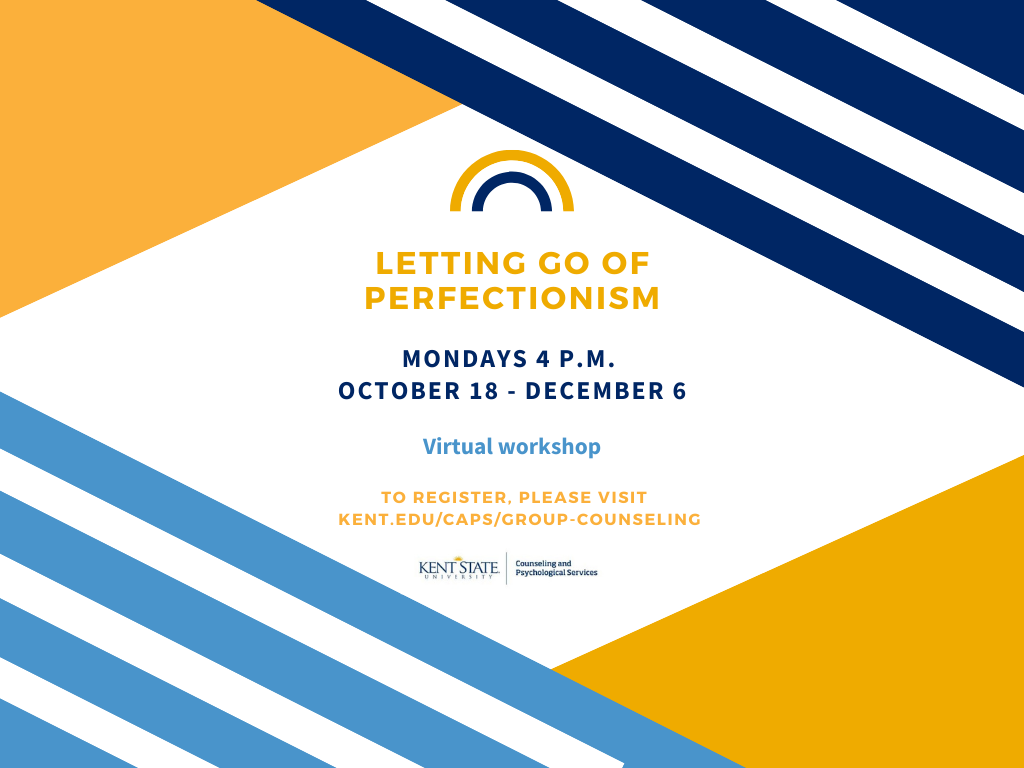 Letting Go of Perfectionism virtual workshop - Mondays 4 P.M. October 18 - December 6