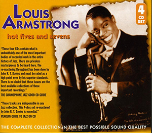 """Louis Armstrong """"Hot Fives & Sevens"""""""