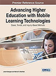 ADVANCING HIGHER EDUCATION WITH MOBILE LEARNING TECHNOLOGIES: CASES, TRENDS, AND INQUIRY-BASED METHODS BY DR. MARIAN MAXFIELD
