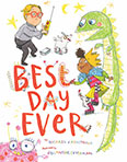 Best Day Ever by Michael J. Armstrong