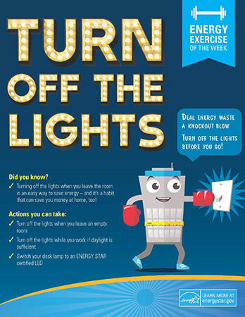 Turn off lights when not in use.