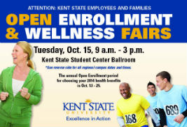 The final Open Enrollment and Wellness Fair will take place on the Kent Campus on Tuesday, Oct. 15, in the Kent Student Center Ballroom.