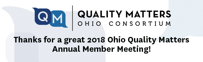 2018 Ohio Quality Matters Annual Member Meeting at Kent State University