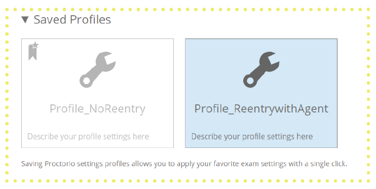 How to Create a Profile in Proctorio Step 5 Final Saved Profiles