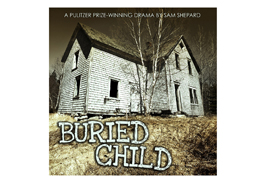 Buried Child by Sam Shepard is the first theatrical event for Kent State University at Stark's 2012-2013 season