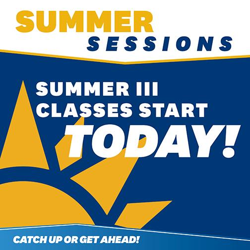 Summer Classes III Start Today